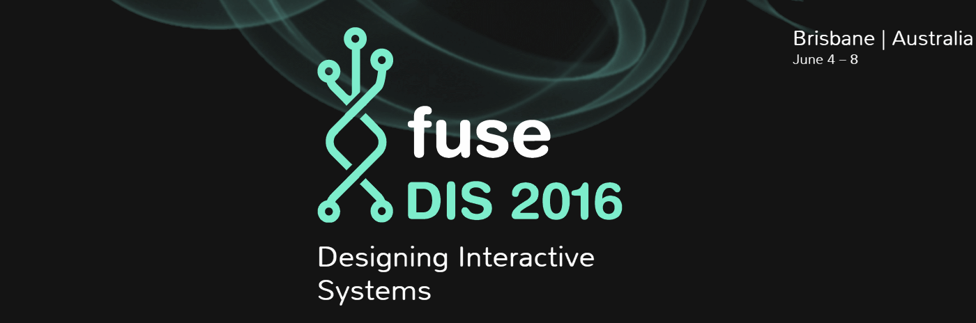 DIS2016 Designing Interactive Systems Conference