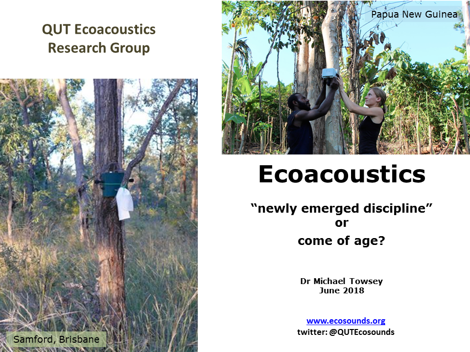 Ecoacoustics: A newly emerged discipline or come of age?